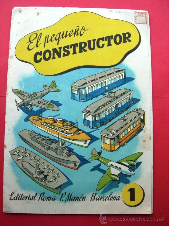 EL PEQUEÑO CONSTRUCTOR - ED. ROMA - P. MANÉN BARCELONA - Nº 1 - RECORTABLES (Coleccionismo - Recortables - Construcciones)