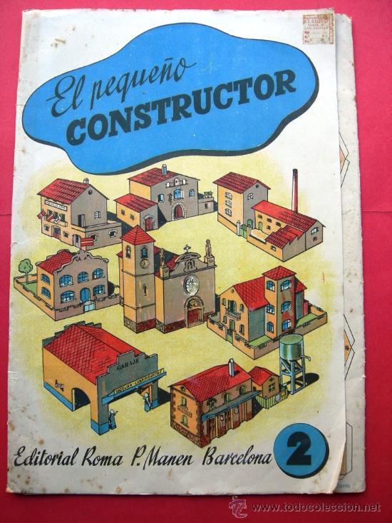EL PEQUEÑO CONSTRUCTOR - ED. ROMA - P. MANÉN BARCELONA - Nº 2 - RECORTABLES (Coleccionismo - Recortables - Construcciones)