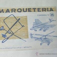Coleccionismo Recortables: MARQUETERIA - Nº 35 - AVION Y HELICOPTERO. Lote 27697527
