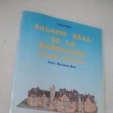 Coleccionismo Recortables: PALACIO REAL DE LA MAGDALENA- SANTANDER, CANTABRIA- RECORTABLE-LUIS I. CARRETERO BAJO-1985. Lote 28190427