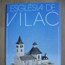 Coleccionismo Recortables: IGLESIA / ESGLÉSIA DE VILAC. COLECCION MONUMENTOS RECORTABLES. RETALLABLES. SALVATELLA. Lote 29324232