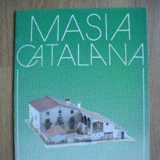 Coleccionismo Recortables: MASIA CATALANA. RECORTABLES DE ARQUITECTURA RURAL. SALVATELLA. Lote 58421949