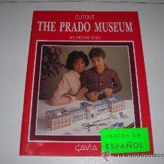 Coleccionismo Recortables: EL MUSEO DEL PRADO LIBRO RECORTABLE GAVIA SERIE ARQUITECTURA TEXTOS EN ESPAÑOL - ARTICULO NUEVO. Lote 29585037
