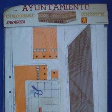 Coleccionismo Recortables: RECORTABLE AYUNTAMIENTO DE ZARAGOZA. Lote 30155499