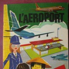 Coleccionismo Recortables: L'AEROPORT - COM ES CONSTRUEIX UN AEROPORT - EDITORIAL HYMSA 1978. Lote 42756107