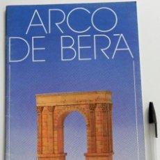 Coleccionismo Recortables: RECORTABLE DEL ARCO DE BERA - MONUMENTO ARQUITECTURA - DE TARRAGONA - CATALUÑA ESPAÑA -ED SALVATELLA. Lote 45572124