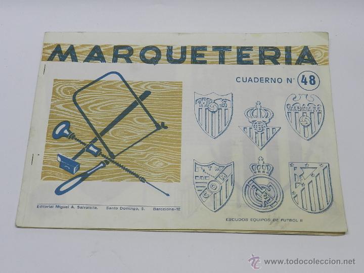 MARQUETERIA MIGUEL SALVATELLA LITOCLUB 1960, CUADERNO 48, ESCUDOS DE FUTBOL, SEVILLA, MALAGA, REAL M (Coleccionismo - Recortables - Construcciones)