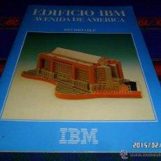 Coleccionismo Recortables: EDIFICIO IBM AVENIDA DE AMÉRICA DE MADRID. NUEVO. ESCALA 1.450 440X235X125 MMS 120 PIEZAS. MUY RARO.. Lote 47711397