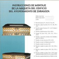 Coleccionismo Recortables: RECORTABLE AYUNTAMIENTO DE ZARAGOZA. Lote 49880814