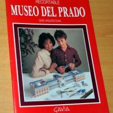 Coleccionismo Recortables: RECORTABLE DEL MUSEO DEL PRADO - SERIE ARQUITECTURA - EDICIONES GAVIA - AÑO 1988. Lote 56819052