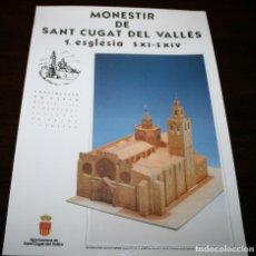Coleccionismo Recortables: MAQUETA RECORTABLE DEL MONESTIR DE SANT CUGAT DEL VALLÈS 1. ESGLÉSIA S.XI-XIV. Lote 277647228