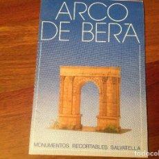 Coleccionismo Recortables: ARCO DE BERÁ. RECORTABLE DE CONSTRUCCIÓN . Lote 97407599
