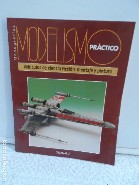 MODELISMO PRACTICO VEHICULOS CIENCIA FICCION : MONTAJE Y PINTURA (Coleccionismo - Recortables - Construcciones)