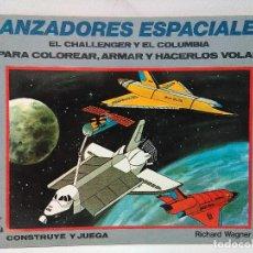 Coleccionismo Recortables: MAQUETA LANZADORES ESPACIALES, CHALLENGER Y COLUMBIA, EDAF 1985, SERIE CONSTRUYE Y JUEGA.. Lote 102617231