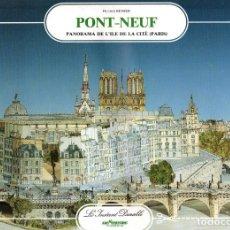 Coleccionismo Recortables: RECORTABLE DIORAMA DEL PUENTE NUEVO DE PARIS Y LA ISLA D ELA CITE. 1989. Lote 116683835