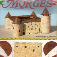 Coleccionismo Recortables: RECORTABLE CASTILLO DE MORGES (SUIZA). 1978. Lote 117072307