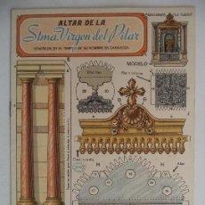 Coleccionismo Recortables: LA TIJERA.ALTAR DE LA STMA VIRGEN DEL PILAR. Lote 118880791