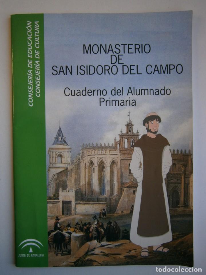 Coleccionismo Recortables: MONASTERIO DE SAN ISIDRO DEL CAMPO CUADERNO DEL ALUMNADO PRIMARIA 2005 - Foto 2 - 146240930