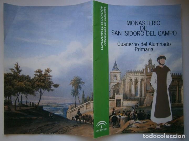 Coleccionismo Recortables: MONASTERIO DE SAN ISIDRO DEL CAMPO CUADERNO DEL ALUMNADO PRIMARIA 2005 - Foto 4 - 146240930