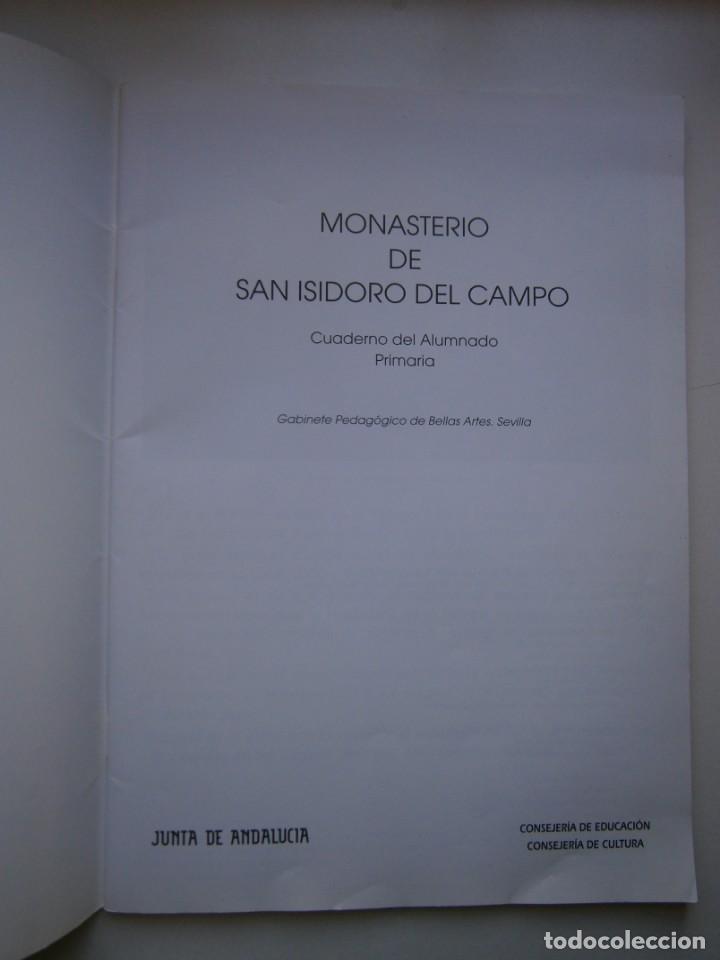 Coleccionismo Recortables: MONASTERIO DE SAN ISIDRO DEL CAMPO CUADERNO DEL ALUMNADO PRIMARIA 2005 - Foto 5 - 146240930