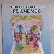 Coleccionismo Recortables: CUADERNO RECORTABLE.TABLAO FLAMENCO.. Lote 147453422