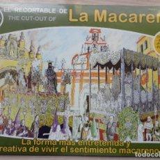 Coleccionismo Recortables: CUADERNO RECORTABLE COFRADE.LA MACARENA.. Lote 147457538