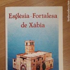 Coleccionismo Recortables: RECORTABLE IGLESIA - FORTALEZA DE XABIA (JAVEA). RETALLABLE. AÑO 1986. Lote 156620662