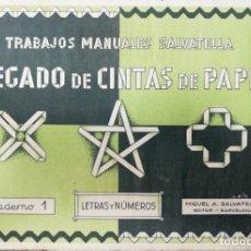 Coleccionismo Recortables: RECORTABLES. TRABAJOS MANUALES SALVATELLA. PLEGADO DE CINTAS DE PAPEL. Nº 1. MANUEL SALVATELLA, EDIT. Lote 168420912
