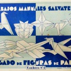 Coleccionismo Recortables: RECORTABLES. TRABAJOS MANUALES SALVATELLA. PLEGADO DE FIGURAS DE PAPEL. Nº 5. MANUEL SALVATELLA,EDIT. Lote 168421016
