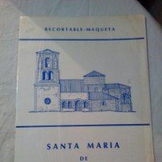 Collectionnisme Images à Découper: RECORTABLE MAQUETA SANTA MARIA DE BAREYO CANTÁBRIA. Lote 171772263