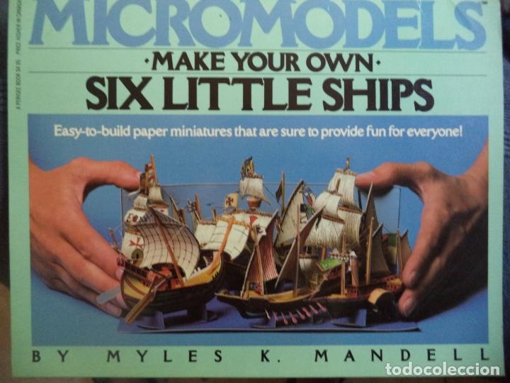 RECORTABLE MICROMODELS SIX LITTLE SHIP/// 6 BONITAS MINIATURAS DE BARCOS (Coleccionismo - Recortables - Construcciones)