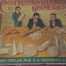 Coleccionismo Recortables: CONSTRUCCIÓN DE CUERPOS GEOMÉTRICOS DALMAU 1928 CON CAJA ORIGINAL, HOJA PRESENTACIÓN.. MUY DIFÍCIL. Lote 173449238