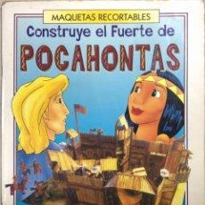 Coleccionismo Recortables: CONSTRUYE EL FUERTE DE POCAHONTAS. MAQUETAS RECORTABLES. SUSAETA, 1995. . Lote 175015052