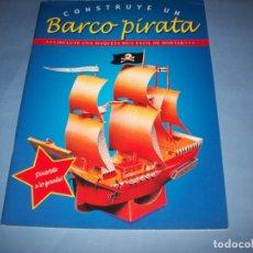 Coleccionismo Recortables: CONSTRUYE UN BARCO PIRATA. Lote 175215795