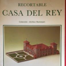 Coleccionismo Recortables: RECORTABLE CASA DEL REY (MAQUETA, 1991) ORIGINAL. COLECCIONISTA.. Lote 179242355