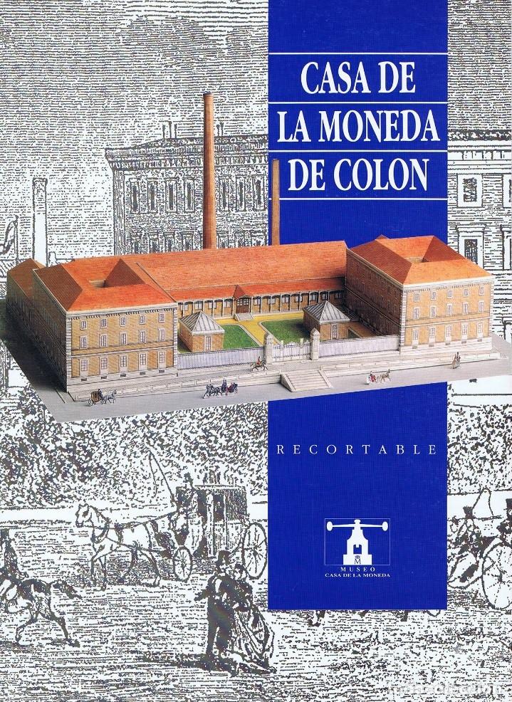 CURIOSO CUADERNO RECORTABLE DE LA FABRICA DE LA MONEDA Y TIMBRE (CASA DE LA MONEDA DE COLÓN) (Coleccionismo - Recortables - Construcciones)