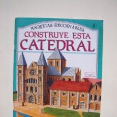 Coleccionismo Recortables: MAQUETAS RECORTABLES Nº 2 - CONSTRUYE ESTA CATEDRAL - SUSAETA 1989 - ESCALA 00/H0. Lote 182825202