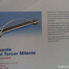 Coleccionismo Recortables: RECORTABLE PUENTE DEL TERCER MILENIO EXPOZARAGOZA 5 LAMINAS 25X21,5 CM ESCALA 1/600. Lote 186160626