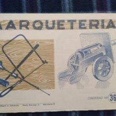 Coleccionismo Recortables: CUADERNO DE MARQUETERÍA N36. Lote 186322041