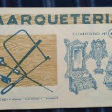 Coleccionismo Recortables: CUADERNO DE MARQUETERÍA N4. Lote 186322157