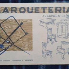 Coleccionismo Recortables: CUADERNO DE MARQUETERÍA N22. Lote 186322350