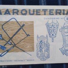 Coleccionismo Recortables: CUADERNO DE MARQUETERÍA N8. Lote 186322450