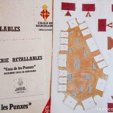 Coleccionismo Recortables: SERIE RETALLABLES · CASA DE LES PUNXES · CAIXA DE BARCELONA · JOSEP PUIG I CADAFALCH · MAQUETA. Lote 192370343