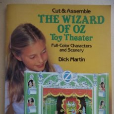 Coleccionismo Recortables: RECORTABLE TOY THEATER THE WIZAED OF OZ CUADERNILLO DE 16 HOJAS PARA CONSTRUIR UN PRECIOSO TEATRILLO. Lote 194069237