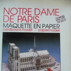 Coleccionismo Recortables: RECORTABLE NOTRE DAME DE PARIS 10 HOJAS PARA MAQUETA ESCALA 1/400. Lote 194074070