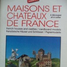 Coleccionismo Recortables: RECORTABLE MAISONS ET CHATEAUX DE FRANCE 6 HOJAS +BASE CARTON. Lote 194400183