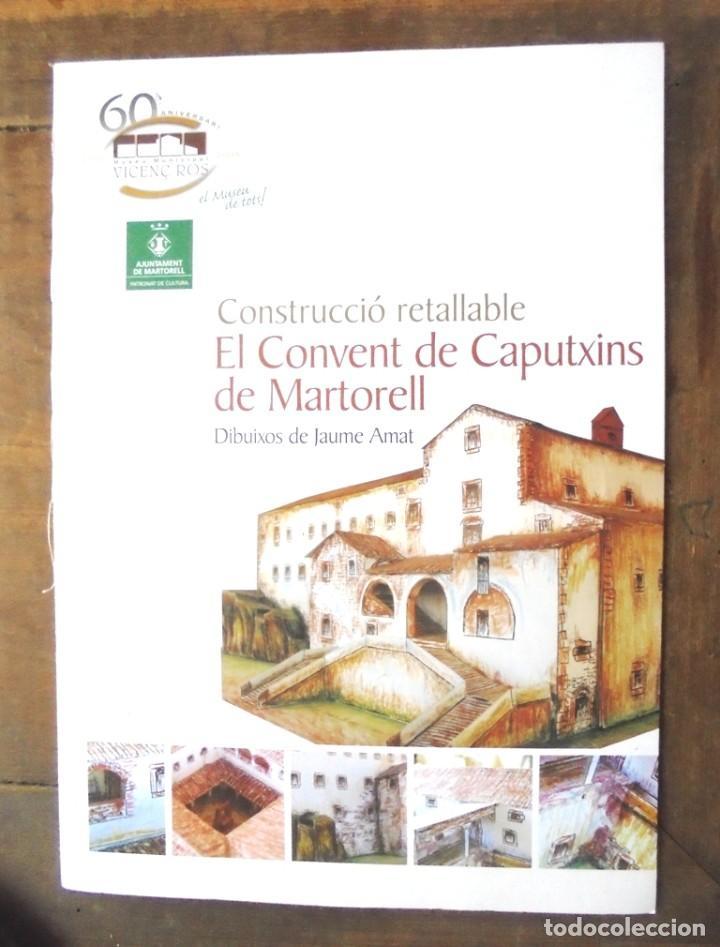 CONSTRUCCIÓ RETALLABLE EL CONVENT DE CAPUTXINS DE MARTORELL DIBUIXOS JAUME AMAT 2005 RECORTABLE (Coleccionismo - Recortables - Construcciones)