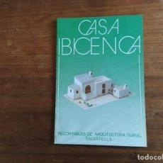 Coleccionismo Recortables: CASA IBICENCA RECORTABLES DE ARQUITECTURA RURAL SALVATELLA. Lote 203331117