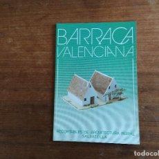 Coleccionismo Recortables: BARRACA VALENCIANA RECORTABLES DE ARQUITECTURA RURAL SALVATELLA. Lote 203331635
