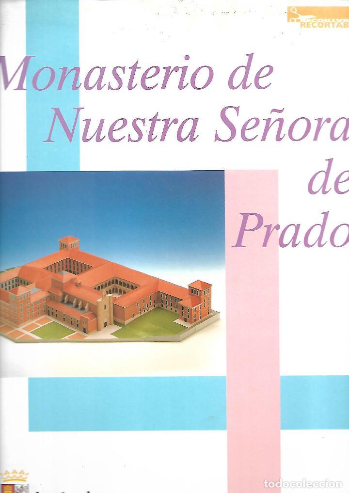 MAGNIFICA CARPETA 33 X 25 CM RECORTABLE DEL MONASTERIO DE NUESTRA SEÑORA DEL PRADO EN 24 LAMINAS (Coleccionismo - Recortables - Construcciones)